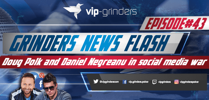 Grinders News Flash Doug Polk vs Daniel Nergreanu in Social Media War