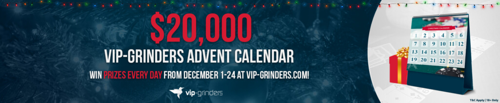 $20,000 Advent Calendar – Win prizes every day from December 1-24 at VIP-Grinders.com!