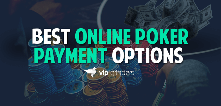 best-online-poker-payment-methods