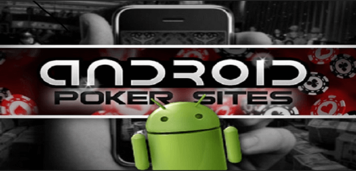 Best Android Poker Apps and Android Poker Sites 2018