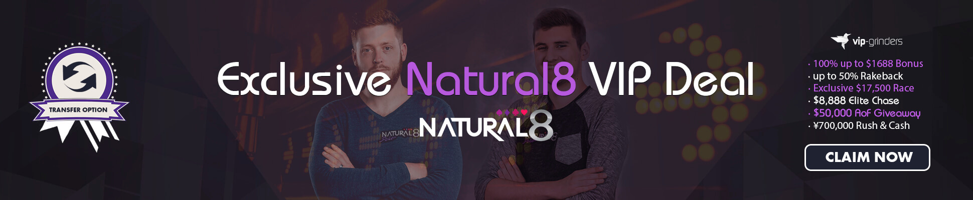Exclusive Natural8 VIP Deal