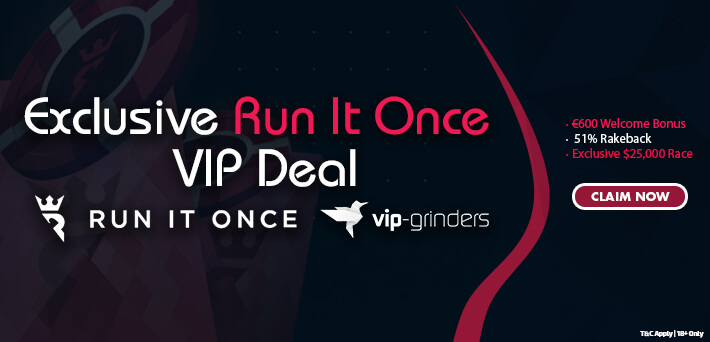 Run It Once Poker Exclusive Deal VIP-grinders